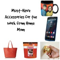Must-Have Accessories for the Work from Home Mom