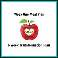 Week One Meal Plan (6 Week Transformation)