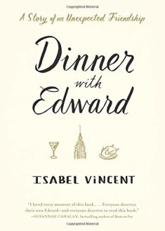 Book Dinner With Edward by Isabel Vincent