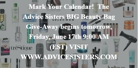 Enter to Win Tommorrow: advicesisters.com  BIG Beauty Giveaway starts 9AM (EST)