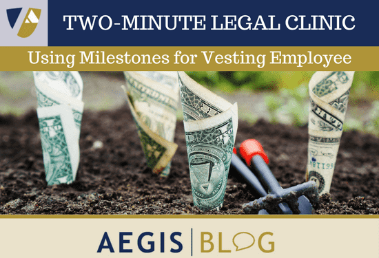 BLOG LINKEDIN Using Milestones for Vesting Employee Equity Compensation