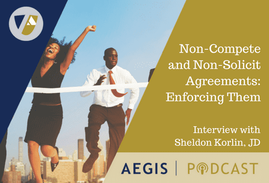 PODCAST WEBSITE Non-Compete and Non-Solicit Agreements_ Enforcing Them