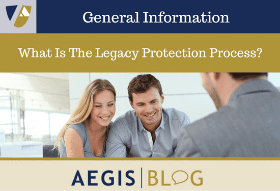 What Is The Legacy Protection Process-