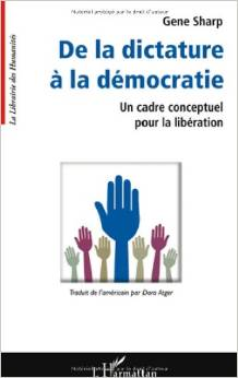 De la dictature à la démocratie (From Dictatorship to Democracy, French Translation)