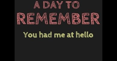 A Day to Remember – You Had Me At Hello
