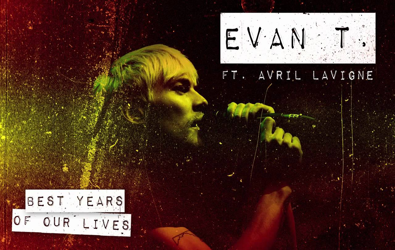 Evan Taubenfeld – Best Years Of Our Lives feat. Avril Lavigne
