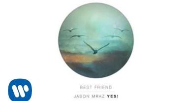 Jason Mraz – Best Friend