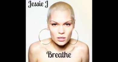 Jessie J – Breathe
