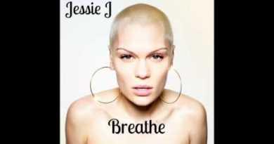 Jessie J – Breathe