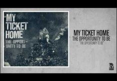 My Ticket Home – The Opportunity to Be