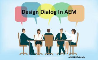 create design dialog in aem