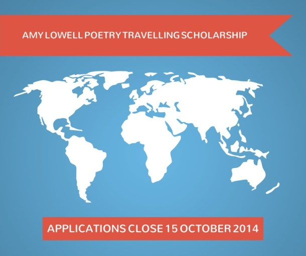 Amy Lowell Poetry Travelling Scholarship