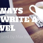 15 Ways to Write a Novel