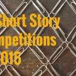 19 Short Story Competitions in 2015