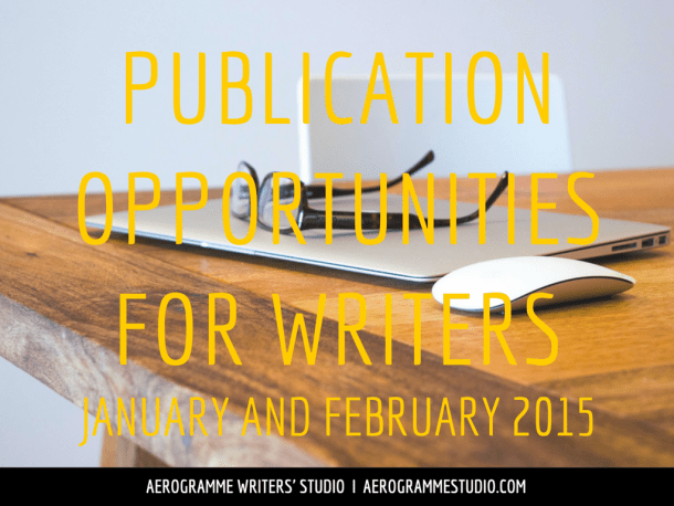 Publication Opportunities for Writers in January and February 2015