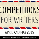Competitions for Writers: April and May 2015