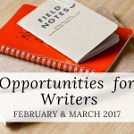 Opportunities for Writers: February and March 2017