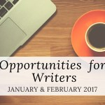 Opportunities for Writers: January and February 2017