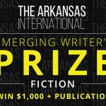 The Arkansas International Emerging Writer's Prize: Entries Open until 15 October