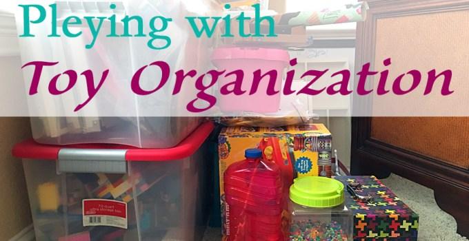 Pleying with Toy Organization