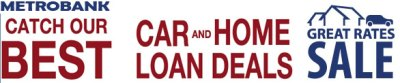 Metrobank Latest Promo: Best Car and Home Loan Deals - Banking 1731