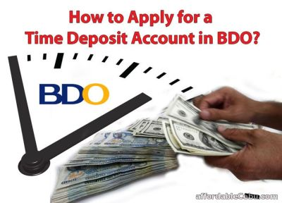 How to Apply for a Time Deposit Account in BDO? - Banking 30274