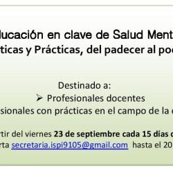 """Curso """"Educación en clave de Salud Mental: Problemáticas y Prácticas, del padecer al poder hacer"""""""