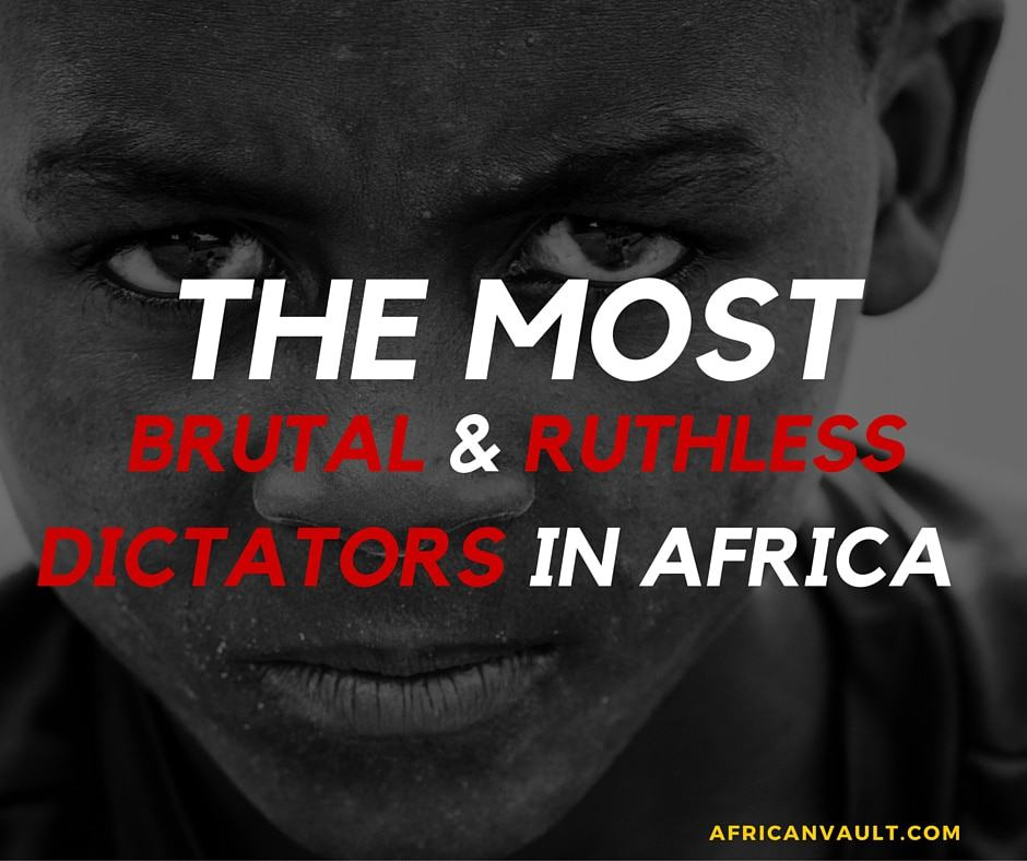 Top Dictators in Africa