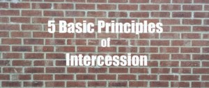Five Basic Principles of Intercession (as seen in Genesis 18)
