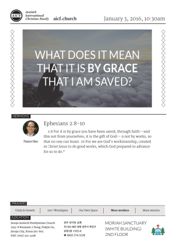 01.03.2016 - Ephesians 2:8-10 - What Does it Mean that it is By Grace that I am Saved? (Pastor Heo)
