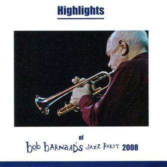 Bob Barnard Jazz Party 2008 – Highlights – BAR 417