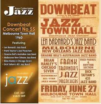 009 Downbeat Concert No.55 – Melbourne Town Hall – 27th June, 1960 VJAZZ 009 – DOW 207