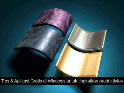 tips aplikasi program gratis windows untuk produktivitas