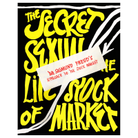 The Secret Sexual Life of the Stock Market by Spencer Fleming (aka: C.M. Flumiani)