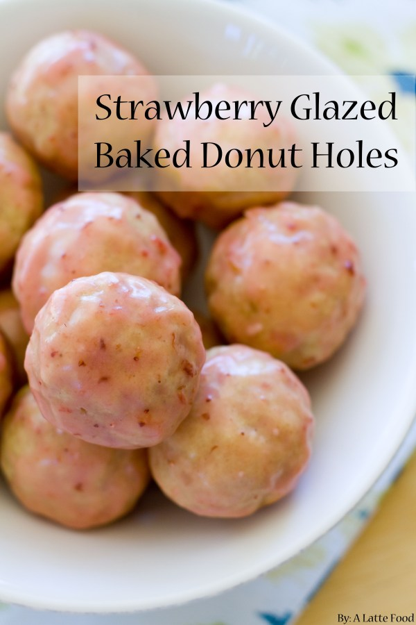 Strawberry Glazed Baked Donut Holes | A Latte Food