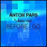 Anton Pars ft Andrew Hunt - before I go