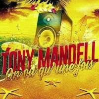 Tony Mandell - on vit qu'une fois