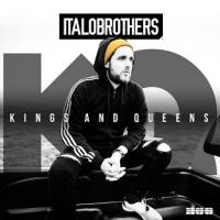 ItaloBrothers - kings & queens