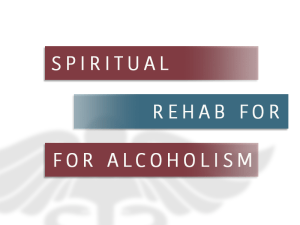 Spiritual Rehab Centers for Alcohol Use