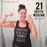 21 day fix - week 1 {recap}