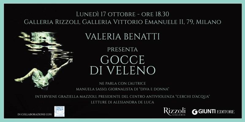 invito RIZZOLI_Gocce di veleno di Valeria Benatti_ottobre 2016
