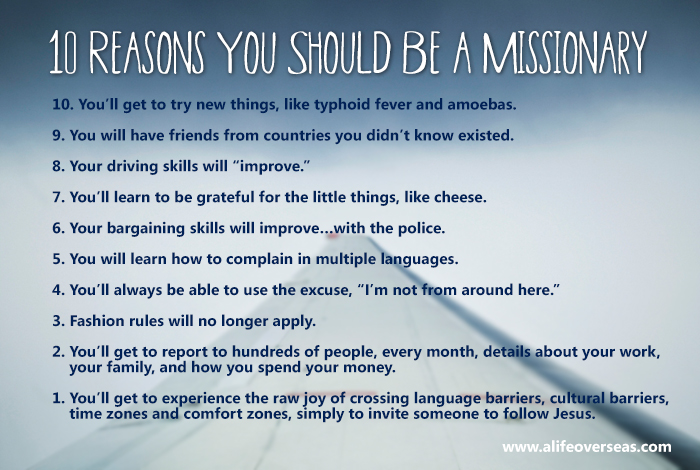 10 Reasons You Should Be a Missionary