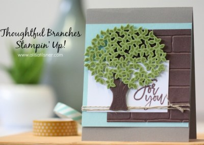 Stampin' Up! Thoughtful Branches