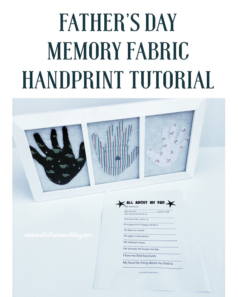 Fathers Day Memory Fabric Handprints & a Free Printable