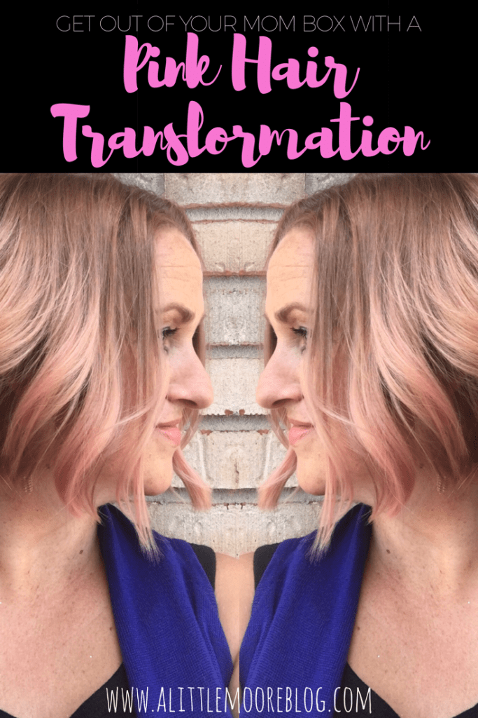 Get Out of Your Mom Box with a Pink Hair Transformation