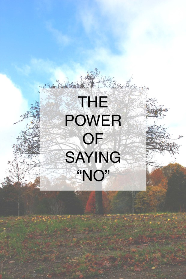 "The Power of Saying ""No"""