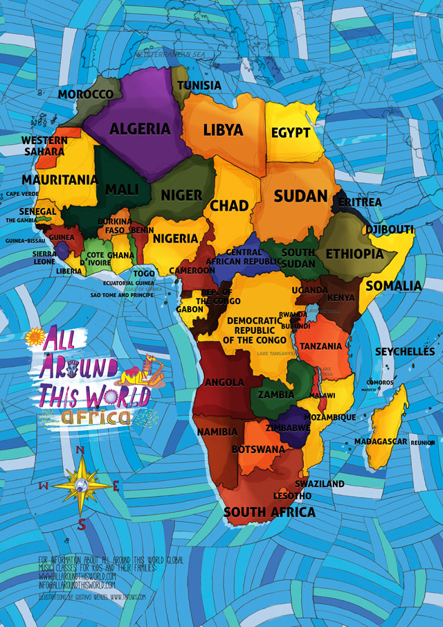 African songs for kids    What you teach your kids MATTERS All Around This World Africa  Everywhere Map     African songs