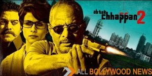 Ab Tak Chhappan 2 Hindi Movie - 2015