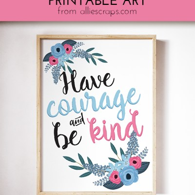 Fantastic Friday | Have Courage and Be Kind