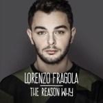 Lorenzo-Fragola-The-Reason-Why-news_0
